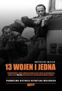 13 wojen i jedna Krzysztof Miller