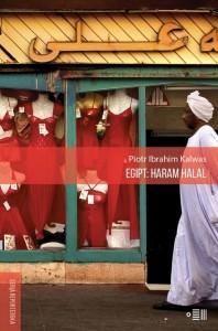 Piotr Ibrahim Kalwas, Egipt: Haram Halal