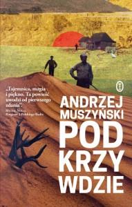 Andrzej Muszyński, Podkrzywdzie