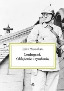 Leningrad. Oblężenie i symfonia