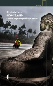 Elizabeth Pisani, Indonezja. itd. Studium nieprawdopodobnego narodu
