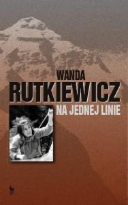 Wanda Rutkiewicz, Na jednej linie