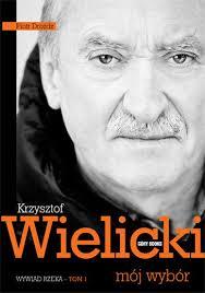 Krzysztof Wielicki, Mój wybór