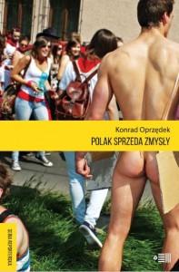 Konrad Oprzędek, Polak sprzeda zmysły
