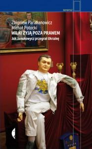 Zbigniew Parafianowicz, Michał Potocki, Wilki żyją poza prawem