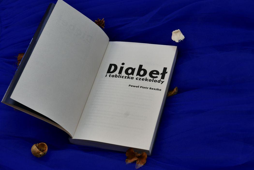 Diabeł i tabliczka czekolady Paweł Piotr Reszka