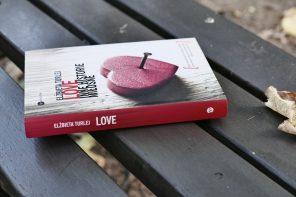 Love. Inne historie miłosne Elżbiety Turlej: banalne historie o niebanalnej miłości