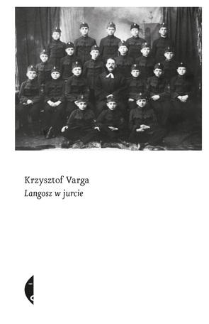 lKrzysztof Varga, Langosz w jurcie