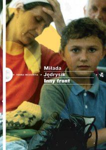 Miłada Jędrysik, Inny front