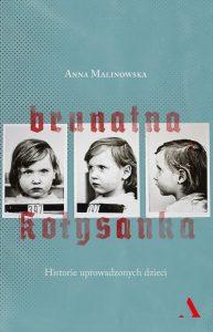 Anna Malinowska, Brunatna kołysanka