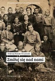 Andrzej Nowak-Arczewski, Zmiłuj się nad nami