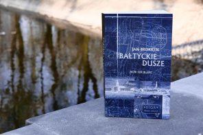 """Konkurs: kto wygrał """"Bałtyckie dusze"""" od Noir sur Blanc?"""