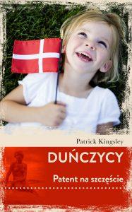 Duńczycy. Patent na szczęście