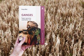 """Konkurs: Kto wygrał książki """"Ganges. Święci i gresznicy znad boskiej rzeki"""" od UJ?"""